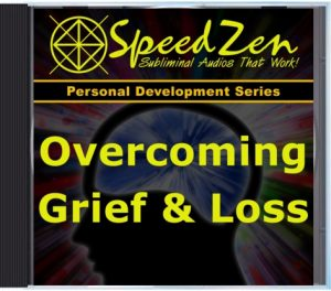 Overcoming Grief & Loss Subliminal CD